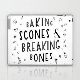 Baking Scones & Breaking Bones Laptop & iPad Skin
