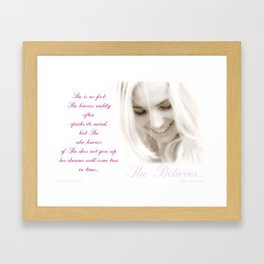 She Believes Framed Art Print