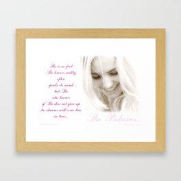 She Believes Framed Art Print