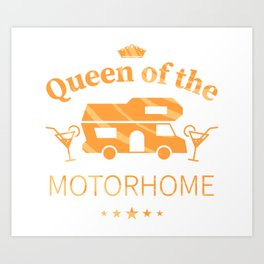 Queen of the Motorhome - Gift for Camping enthusiastic Wife (Gold) Art Print