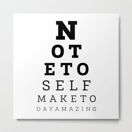 Eyesight Test Quote Metal Print