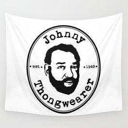 Johnny Thongwearer Wall Tapestry