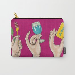 Eat, Drink & Be Merry! Carry-All Pouch