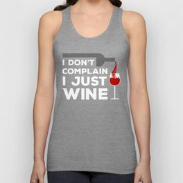 I Don't Complain, I Just Wine Unisex Tank Top