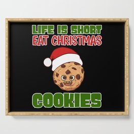 Life Is Short Eat Christmas Cookies Serving Tray