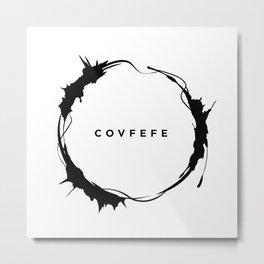 covfefe Metal Print