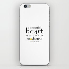 Christian,Bible verse,Proverb 17:22 A cheerful heart is good medicine iPhone Skin