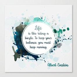 Albert Einstein's quote Canvas Print