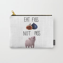 Eat Figs not Pigs Carry-All Pouch