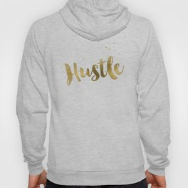 Hustle Gold Motivational Inspirational Quote, Faux Gold Foil Hoody