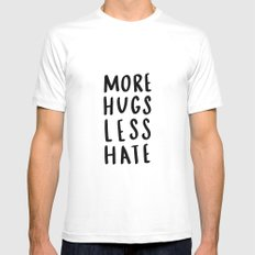 More hugs less hate - typography print MEDIUM Mens Fitted Tee White