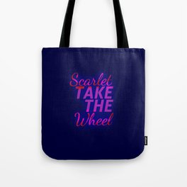 Scarlet, Take the Wheel Tote Bag