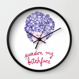 Pardon my Bitchface Wall Clock