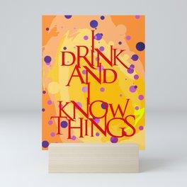 I Know Things Mini Art Print