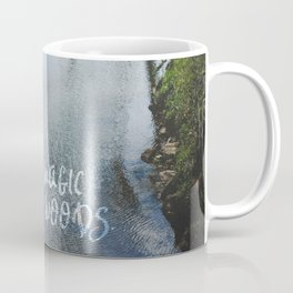 There Is Magic In the Woods Coffee Mug