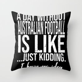 Australian Football funny gift idea Throw Pillow