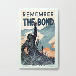 Vintage poster - Remember the Bond Metal Print