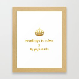 Mantenga La Calma | Keep Calm and Carry On Framed Art Print