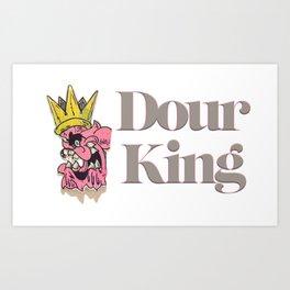 Dour King Art Print