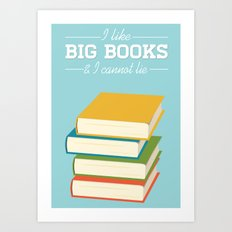 I like big books Art Print