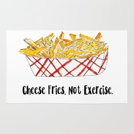 Illustration: Cheese fries, not exercise. Rug