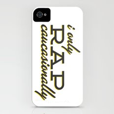 I Only Rap Caucasionally iPhone (4, 4s) Slim Case