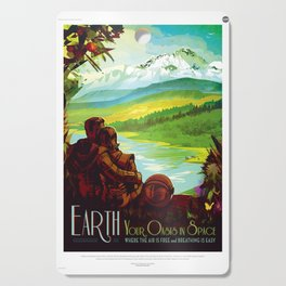 Earth - Your Oasis in Space Cutting Board