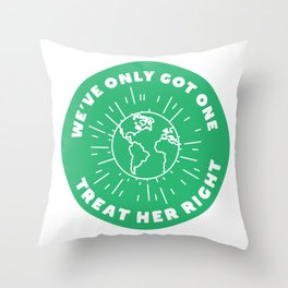 Treat Your Mother Right Throw Pillow