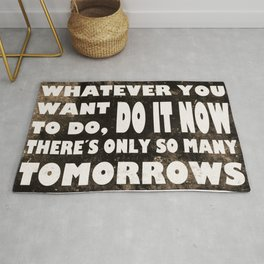 Do It Now Rug