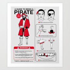 A Guide To Being A Pirate Art Print