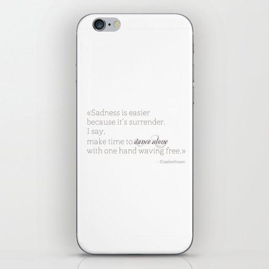 Elizabethtown Quote iPhone & iPod Skin