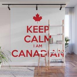 KEEP CALM I AM CANADIAN Wall Mural