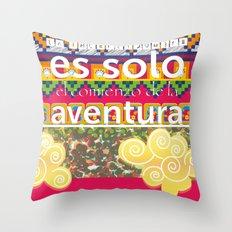 Futuro incierto, corazón contento! Throw Pillow
