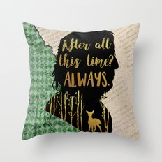 Snape - Always Throw Pillow