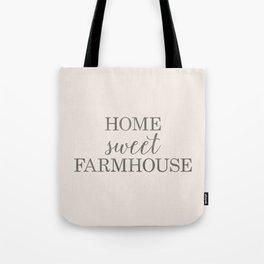 Home Sweet Farmhouse, Rustic Farmhouse Style Word Art, Home Sweet Home Tote Bag