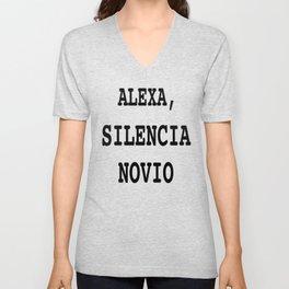 Alexa, Silencia Novio - Espanol (Silence Boyfriend, Spanish) Unisex V-Neck