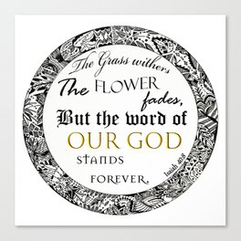 Bible Quote ( Isaiah 40:8 ) Canvas Print