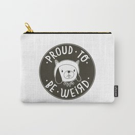 Proud To Be Weird (Black Version) Carry-All Pouch
