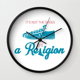 It's not the shoes,it's a Religion Wall Clock