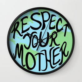Respect Your Mother Earth Hand Drawn Wall Clock