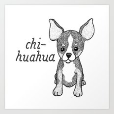 Dog Breeds: Chihuahua Art Print