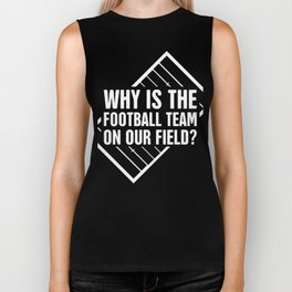 Why Is The Football Team On Our Field? | Marching Band Biker Tank