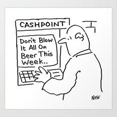 Bank Cashpoint Machine Gives Advice Art Print