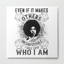 BLM - I will love who I am Metal Print