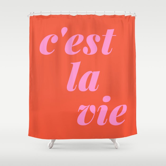 C'est La Vie French Language Saying in Bright Pink and Orange Shower Curtain