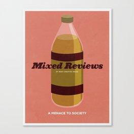 Mixed Reviews - A Menace to Society Canvas Print
