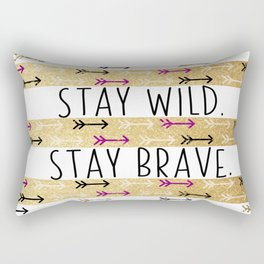 Stay Wild. Stay Brave. Rectangular Pillow