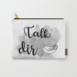 Talk DirTea Carry-All Pouch
