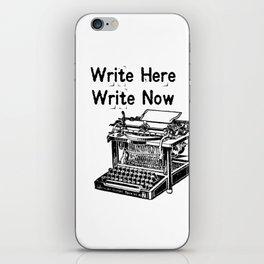 Write Here, Write Now iPhone Skin