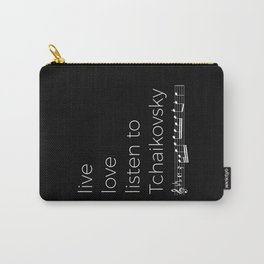 Live, love, listen to Tchaikovsky (dark colors) Carry-All Pouch